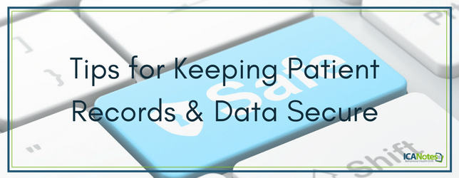 Mental & Behavioral Health Practice Tips for Keeping Patient Records and Data Secure