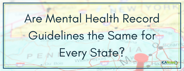 Are Mental Health Record Guidelines the Same for Every State