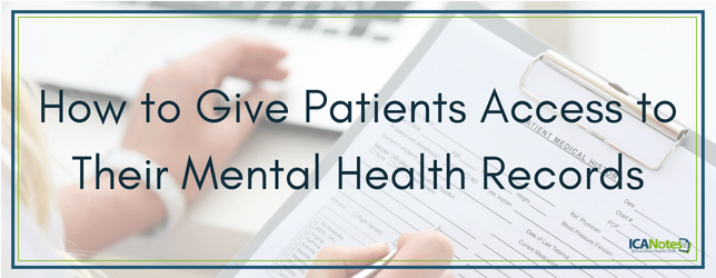 How to Give Patients Access to Their Mental Health Records