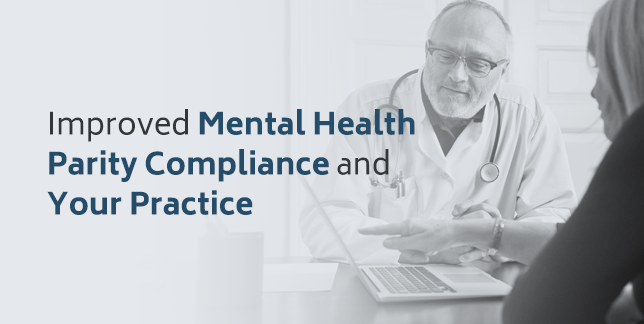 Improving Mental Health Parity Compliance in Your Practice