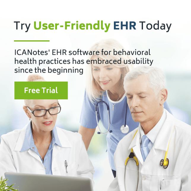 ICANotes Behavioral Health EHR Free Trial