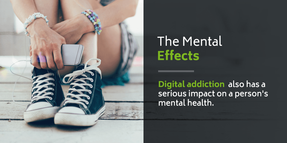 Digital addiction can have a serious impact on our mental health