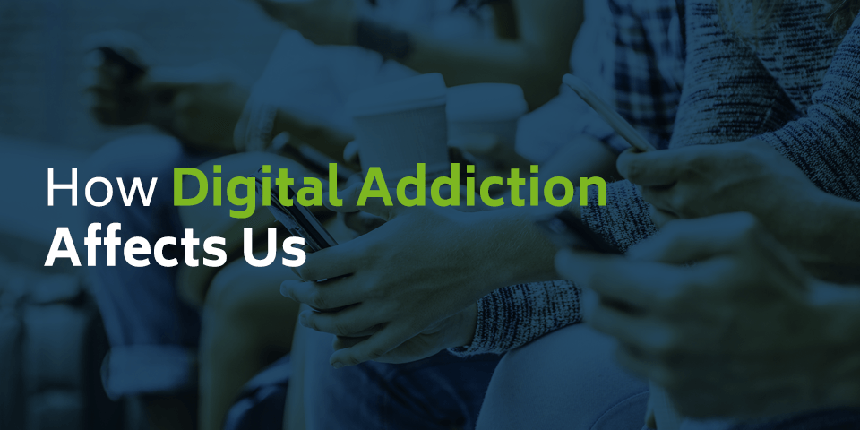How digital addiction affects us