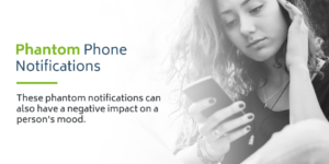 Phantom phone notifications can negatively impact a person's mood