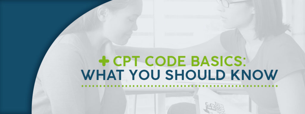 Mental Health CPT Code Basics: What You Should Know