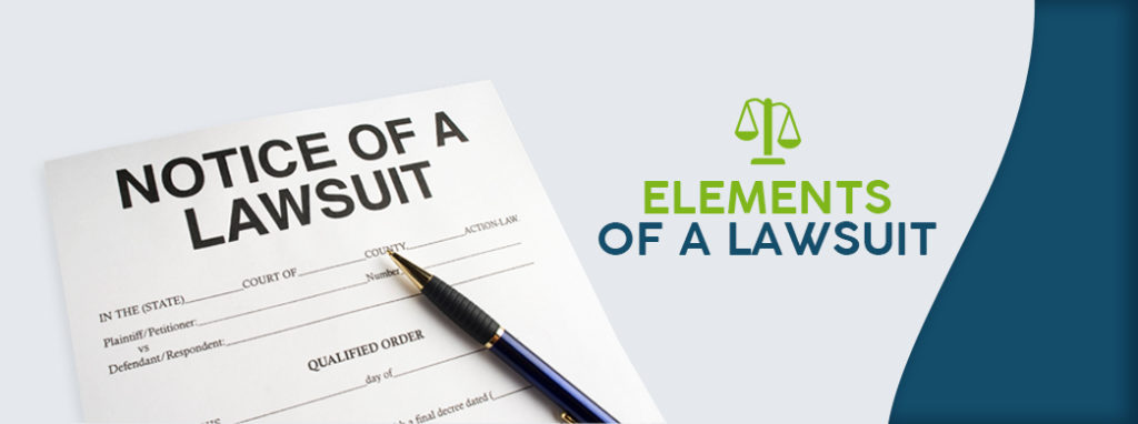 The Elements of a Lawsuit