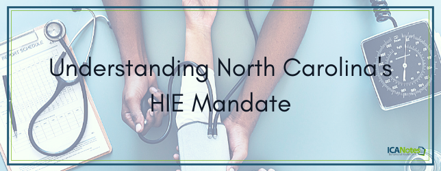 North Carolina's HIE Mandate