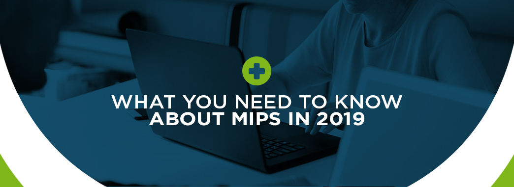 What You Need to Know About MIPS in 2019 | ICANotes