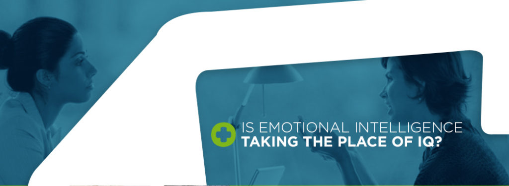 Is Emotional Intelligence Taking The Place of IQ?