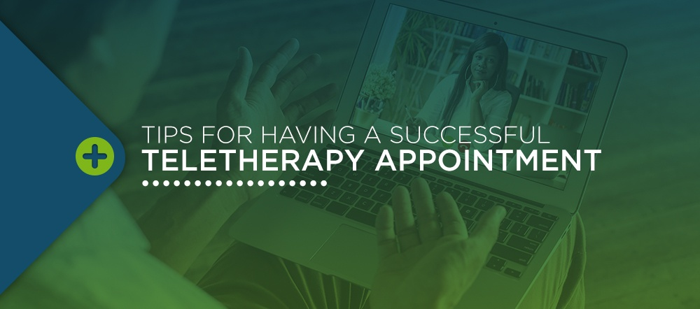 Tips for having a successful teletherapy appointment