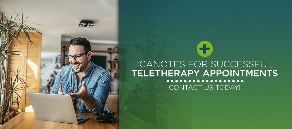 Effective teletherapy appointments with ICANotes behavioral health EHR