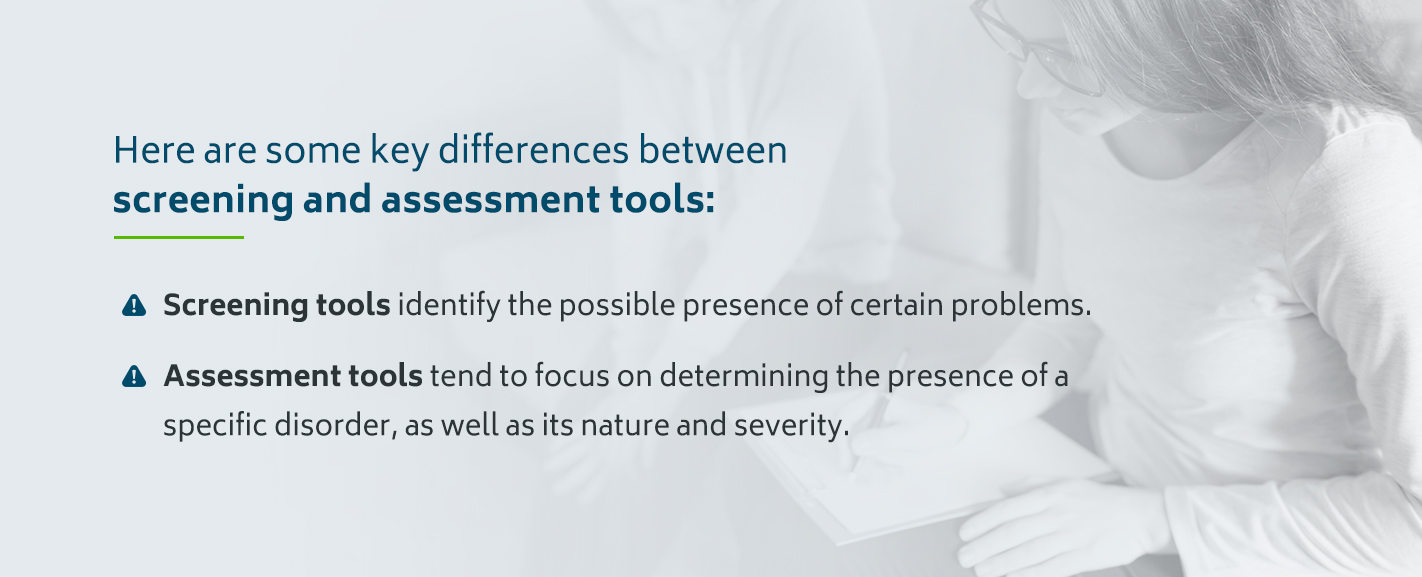 Key differences between screening and assessment tools