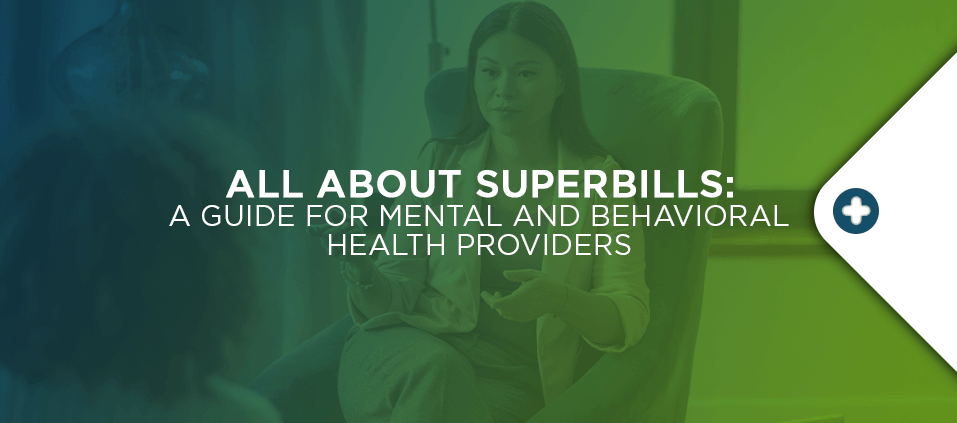 All-About-Superbills-A-Guide-for-Mental-and-Behavioral-Health-Providers
