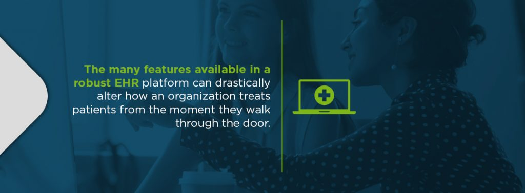 EHR features can alter how an organization treats patients