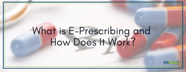 What Is E Prescribing And How Does It