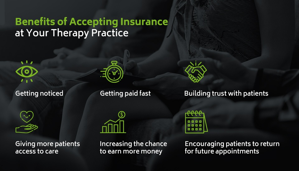 Benefits of accepting insurance at your therapy practice