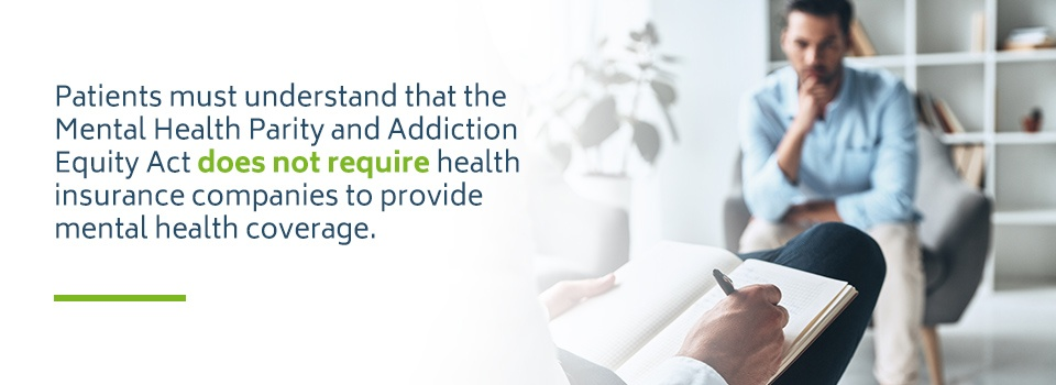 Mental Health Parity and Addiction Equity Act and insurance coverage