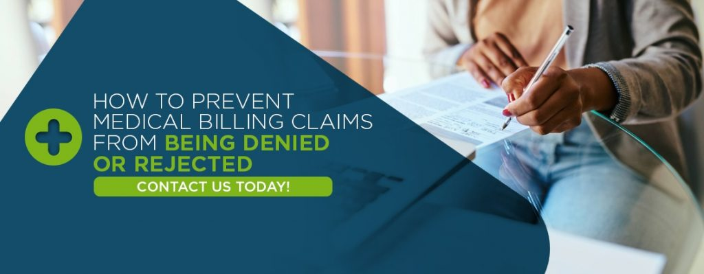 Prevent Medical Billing Claims from Being Denied or Rejected