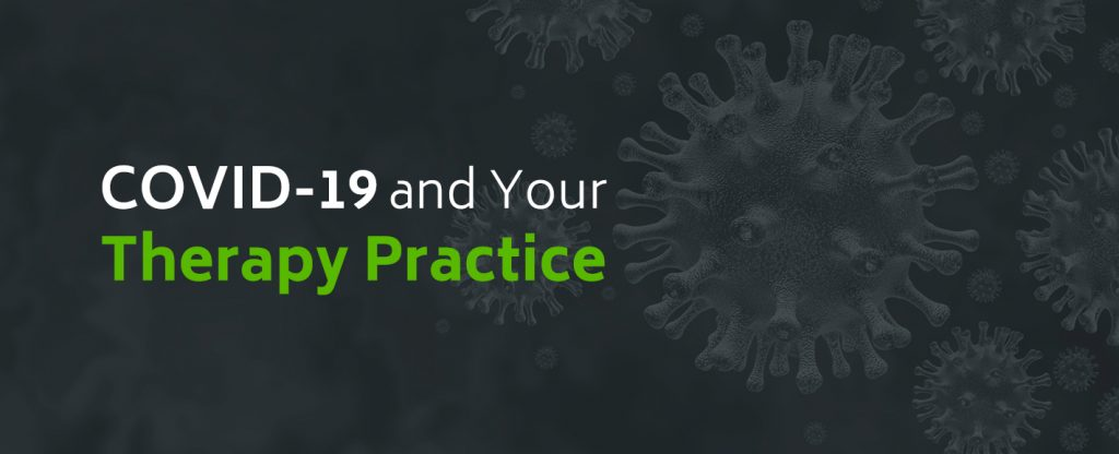COVID-19 Coronavirus Impact on Your Therapy Practice