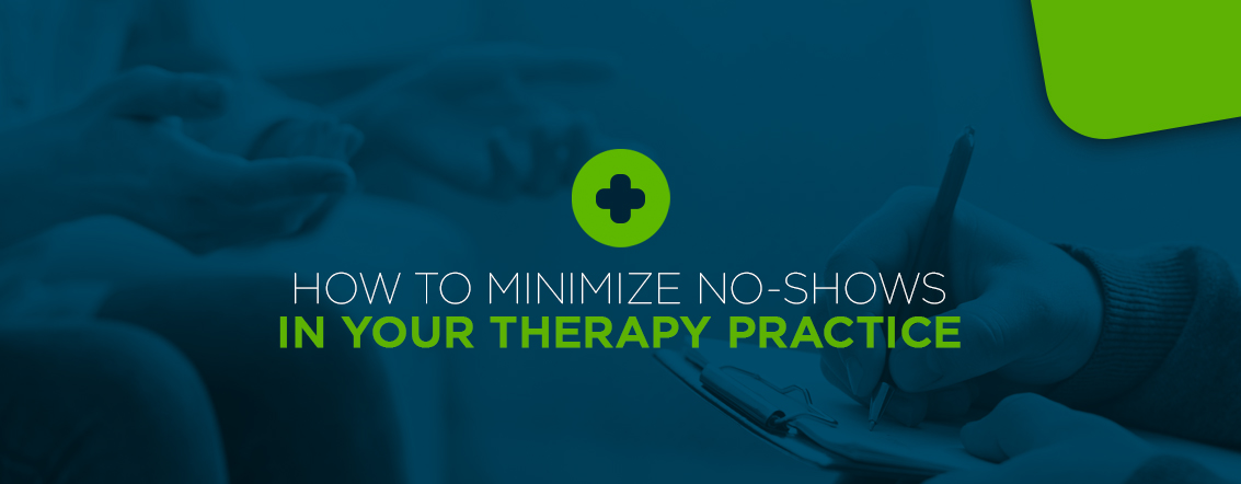 How to Minimize Client No-Shows in your Therapy Practice