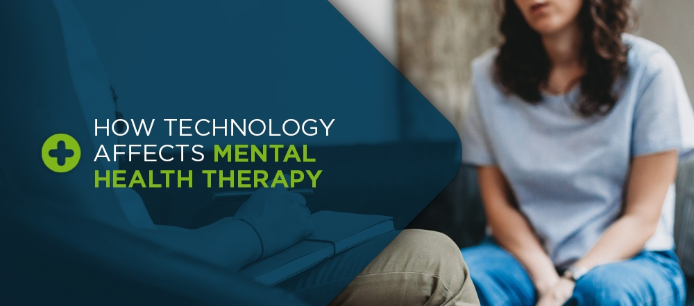 How Technology Affects Mental Health Therapy