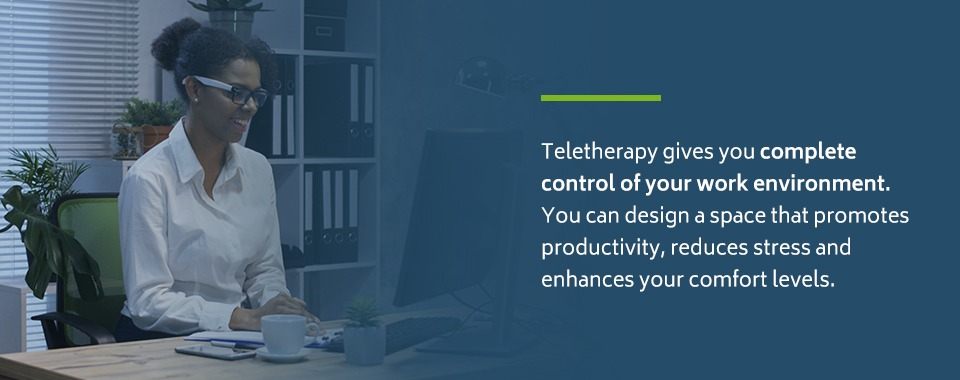 Teletherapy workspace comfort