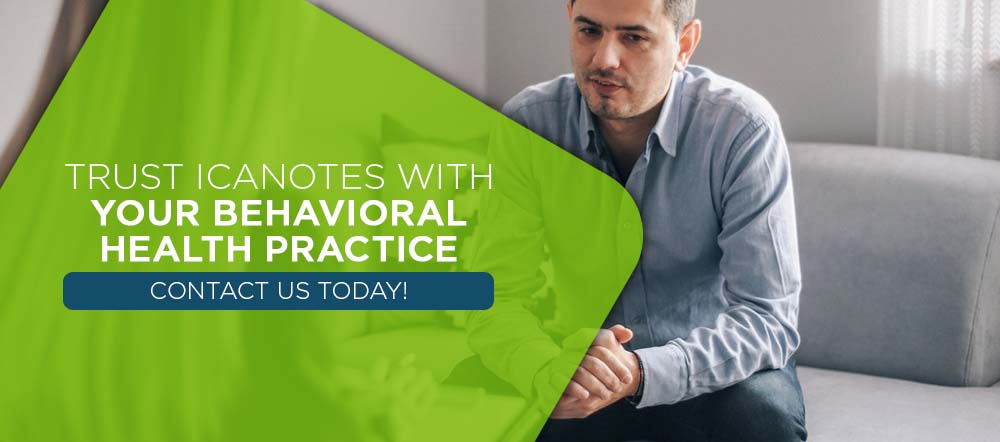 Trust ICANotes Behavioral Health EHR