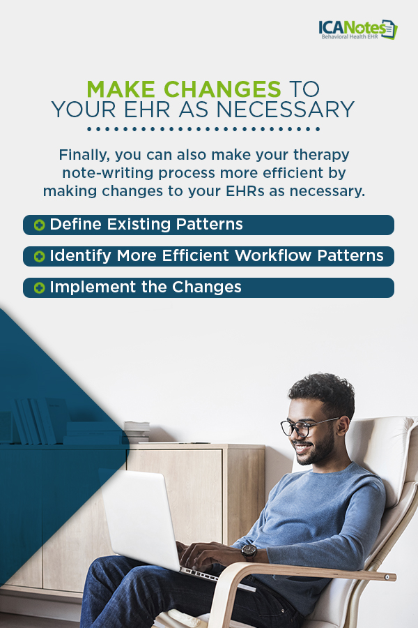 Making changes to EHR for improved efficiency