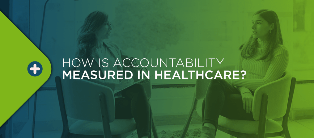 How is Accountability Measured in Healthcare?