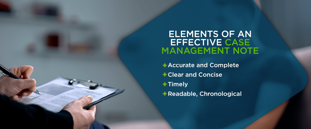 Elements of an effective case management note