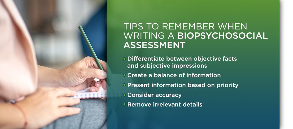 Tips for writing a Biopsychosocial Assessment