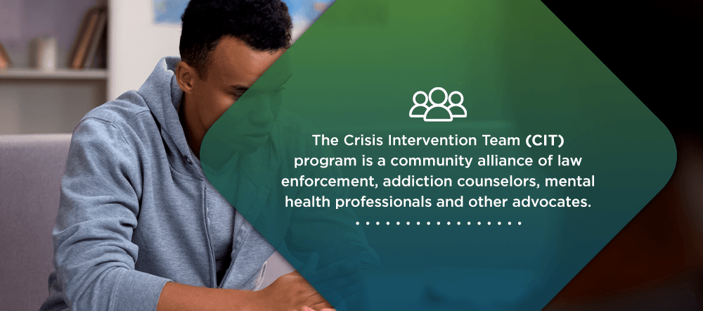 What is a crisis intervention team? CIT definition