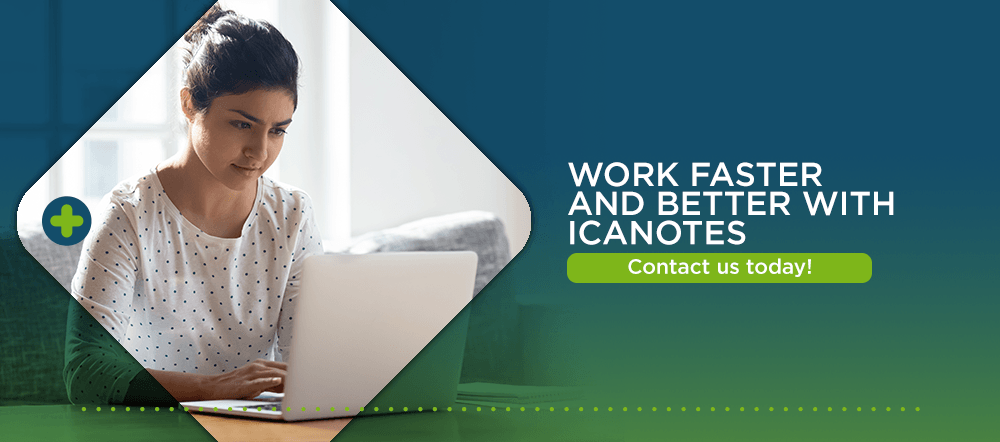 Work faster and better with ICANotes