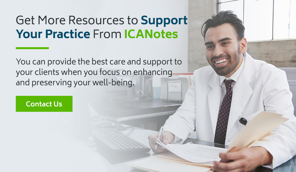 Get More Resources to Support Your Practice from ICANotes