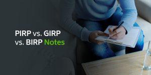 PIRP vs. GIRP vs. BIRP Notes