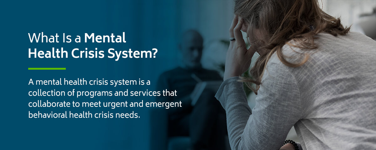 What is a Mental Health Crisis System? Definition