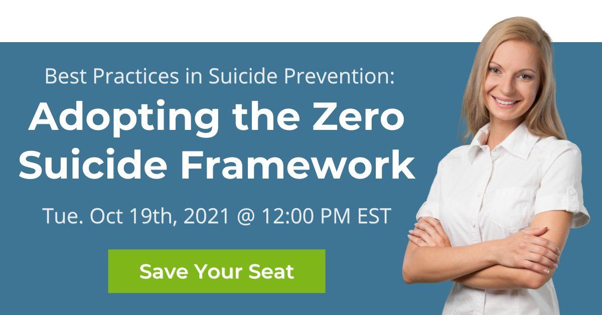 Adopting the Zero Suicide Framework
