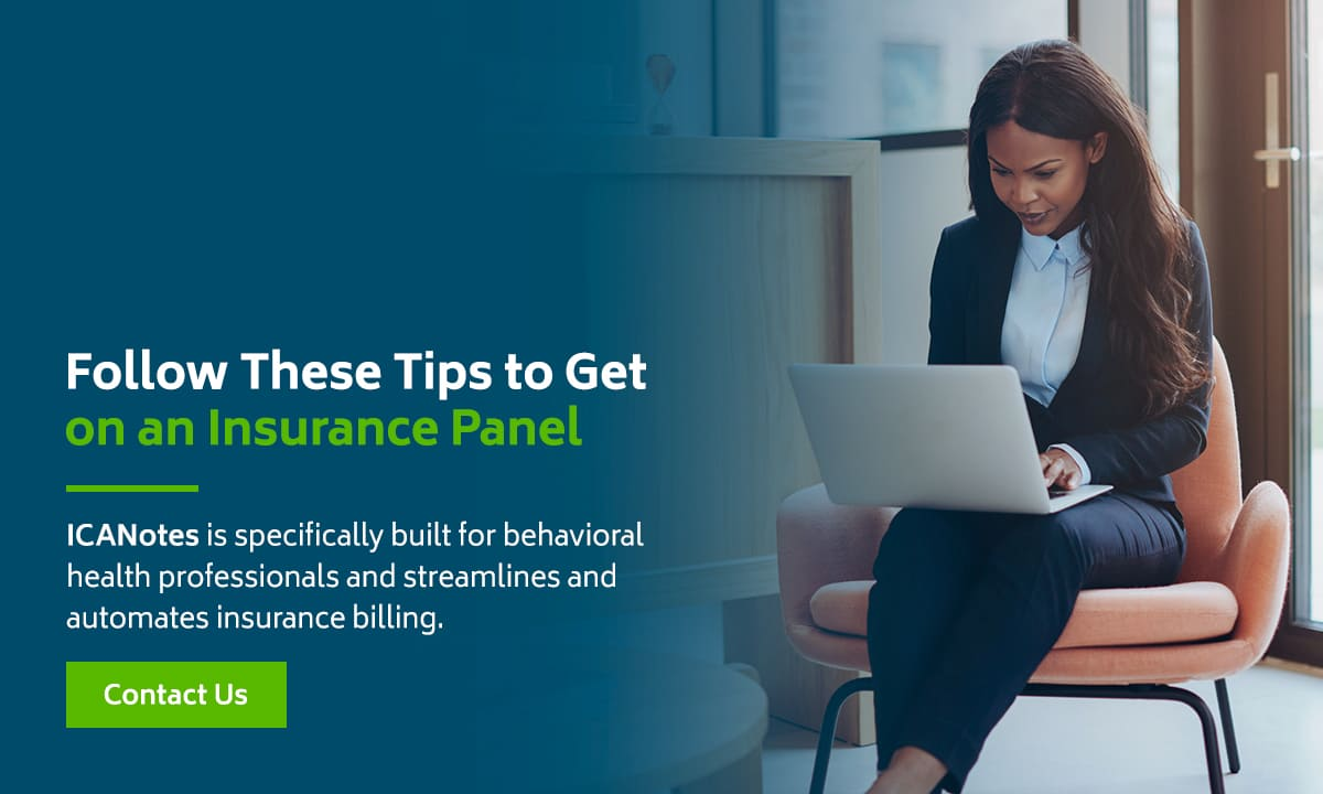 Follow These Tips to Get on an Insurance Panel