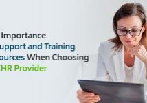 The Importance of Support and Training Resources when Choosing an EHR Provider